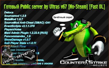 Public server by Ultras v67 [No-Steam] [Fast DL] [NAROD]